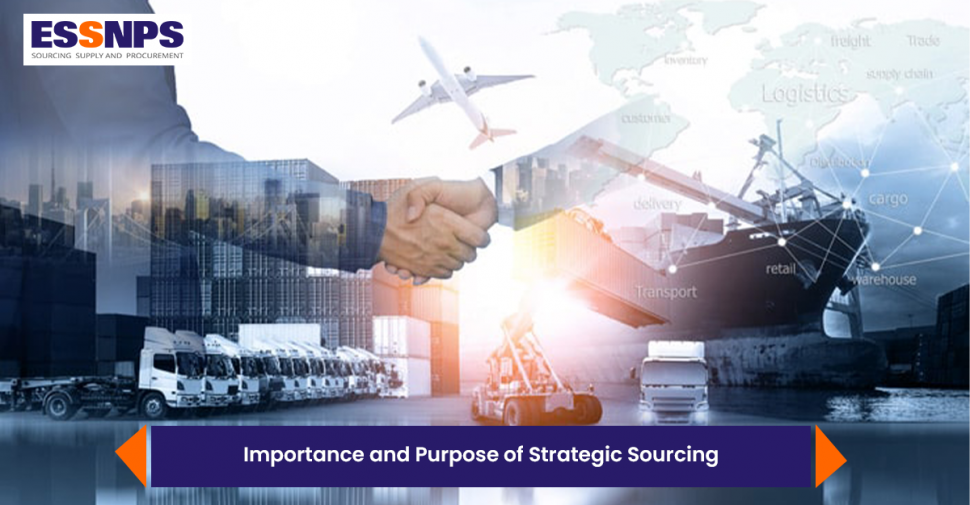 Importance and Purpose of Strategic Sourcing