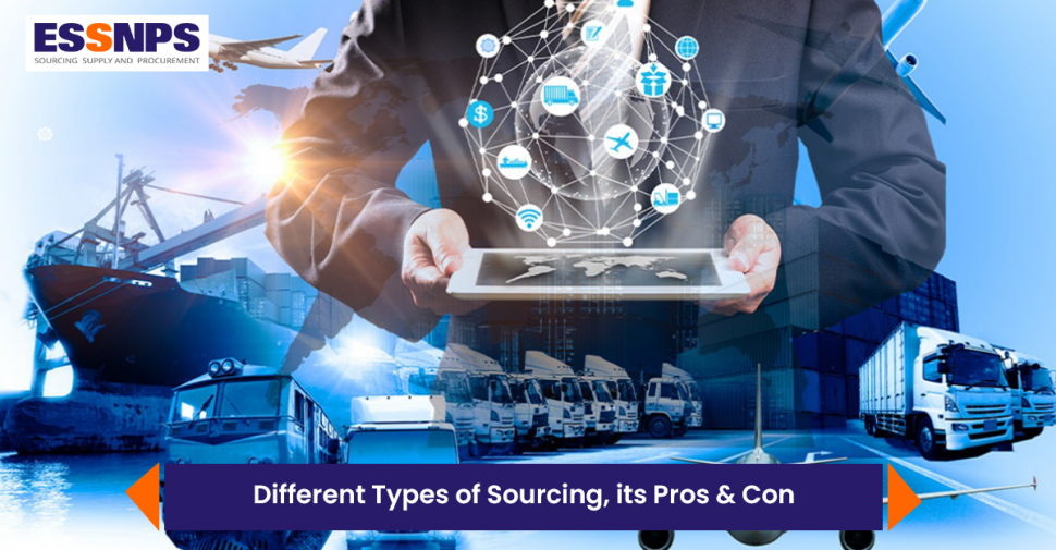 Different Types of Sourcing, its Pros & Cons